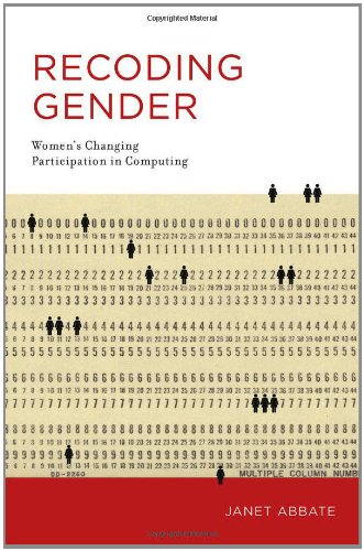 Recoding Gender Women's Changing Participation in Computing  2012 edition cover