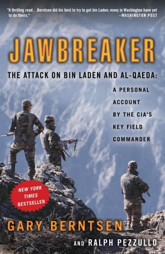 Jawbreaker The Attack on Bin Laden and Al-Qaeda - A Personal Account by the Cia's Key Field Commander N/A edition cover
