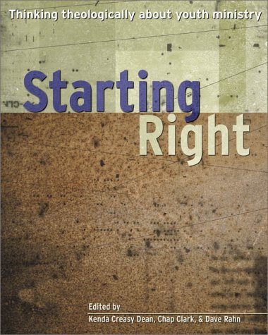 Starting Right Thinking Theologically about Youth Ministry  2001 edition cover