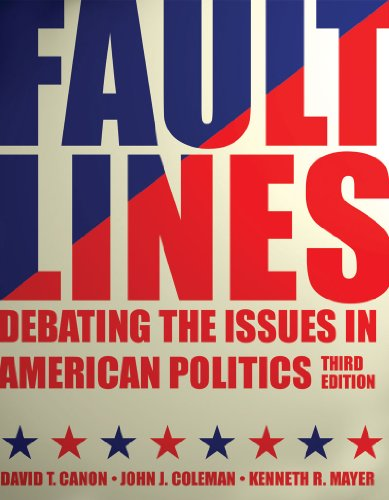 Faultlines Debating the Issues in American Politics 3rd 2011 edition cover