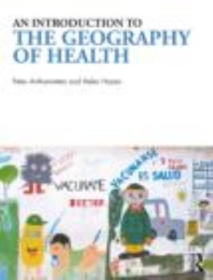 Introduction to the Geography of Health   2011 edition cover