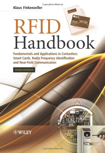 RFID Handbook Fundamentals and Applications in Contactless Smart Cards, Radio Frequency Identification and Near-Field Communication 3rd 2009 (Handbook (Instructor's)) 9780470695067 Front Cover