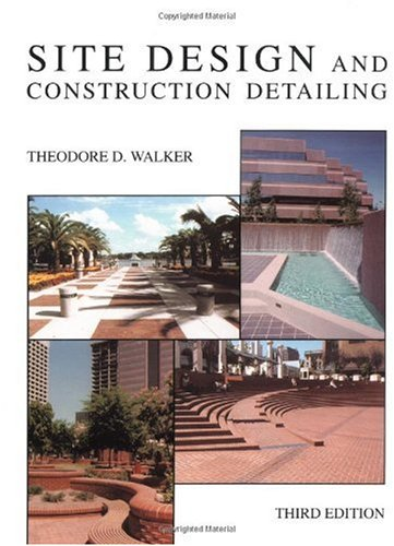 Site Design and Construction Detailing  3rd 1991 (Revised) edition cover