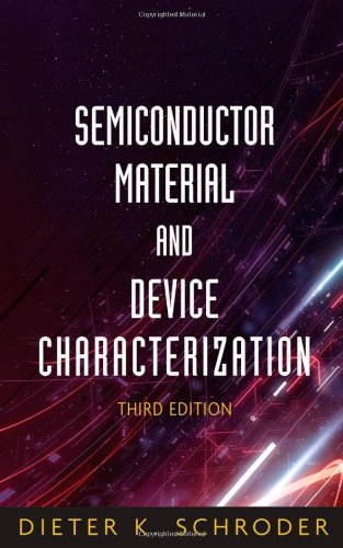 Semiconductor Material and Device Characterization  3rd 2006 (Revised) edition cover