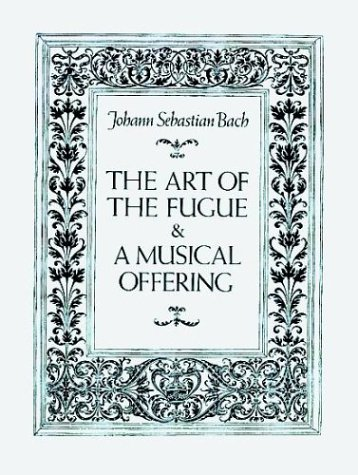 Art of the Fugue and a Musical Offering  N/A edition cover