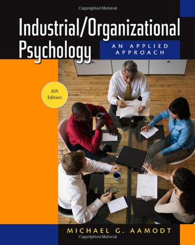 Industrial/Organizational Psychology  6th 2010 9780495601067 Front Cover