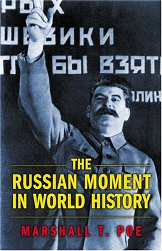 Russian Moment in World History   2006 edition cover