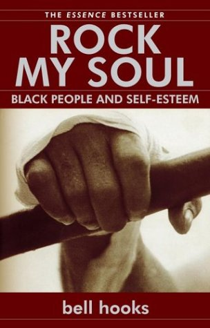Rock My Soul Black People and Self-Esteem  2004 edition cover