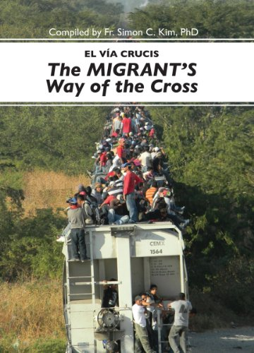 El Via Cruscis, the Migrant's Way of the Cross:   2013 edition cover