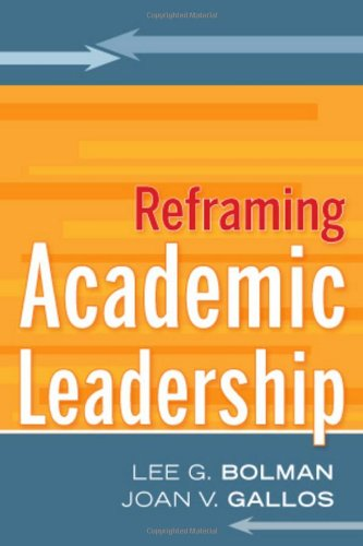 Reframing Academic Leadership   2011 9780787988067 Front Cover