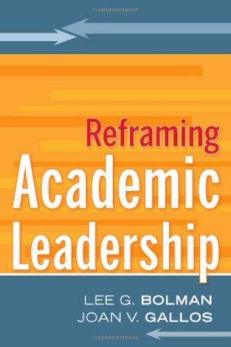 Reframing Academic Leadership   2011 edition cover