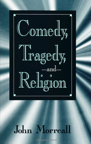 Comedy, Tragedy, and Religion  N/A edition cover