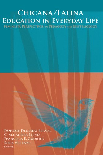 Chicana/Latina Education in Everyday Life Feminista Perspectives on Pedagogy and Epistemology  2006 edition cover