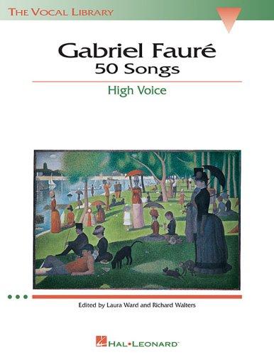 Gabriel Faure 50 Songs in High Voice N/A edition cover