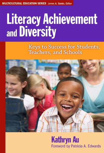 Literacy Achievement and Diversity Keys to Success for Students, Teachers, and Schools  2011 edition cover