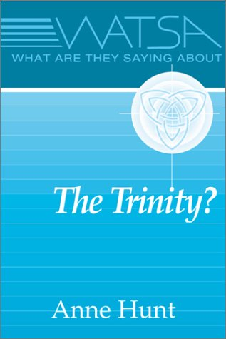 What Are They Saying about the Trinity? 1st edition cover