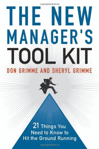 New Manager's Tool Kit 21 Things You Need to Know to Hit the Ground Running  2008 edition cover