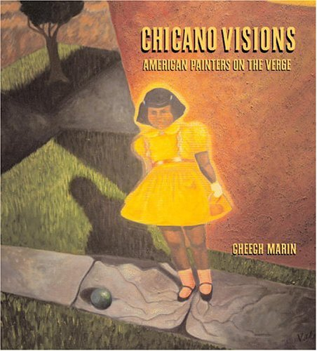 Chicano Visions American Painters on the Verge  2003 edition cover