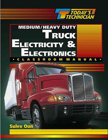 Today's Technician Medium/Heavy Duty Truck Electricity and Electronics SM and CM  2001 edition cover