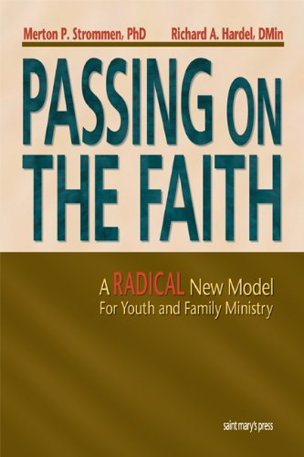 Passing on the Faith A Radical New Model for Youth and Family Ministry  2000 edition cover