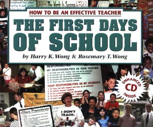 First Days of School How to Be an Effective Teacher 3rd 2004 (Revised) 9780962936067 Front Cover