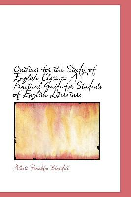 Outlines for the Study of English Classics : A Practical Guide for Students of English Literature  2009 edition cover