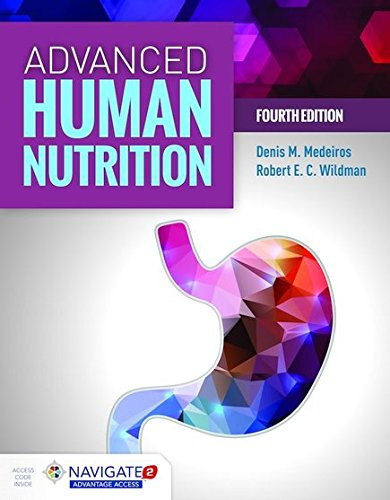 Advanced Human Nutrition  4th 2019 (Revised) 9781284123067 Front Cover