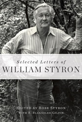 Selected Letters of William Styron   2012 9781400068067 Front Cover