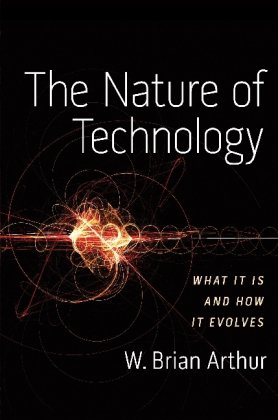 Nature of Technology What It Is and How It Evolves N/A 9781416544067 Front Cover