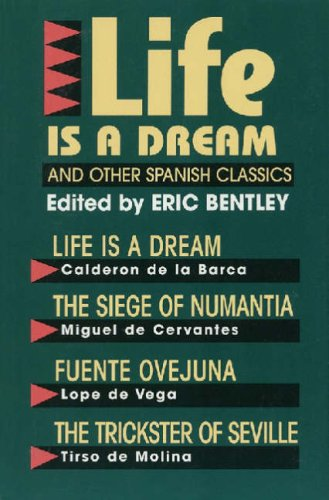 Life Is a Dream and Other Spanish Classics   1985 9781557830067 Front Cover