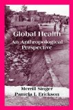 Global Health An Anthropological Perspective N/A edition cover