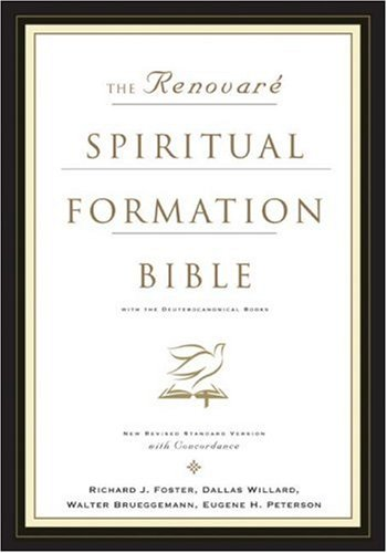 Renovare Spiritual Formation Bible with the Deuterocanonical Books   2005 9780060671068 Front Cover