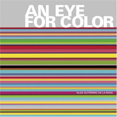 Eye for Color  N/A 9780061210068 Front Cover