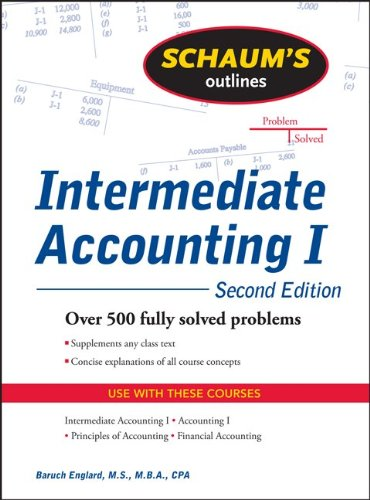 Intermediate Accounting I More Than 500 Fully Solved Problems 2nd 2011 edition cover