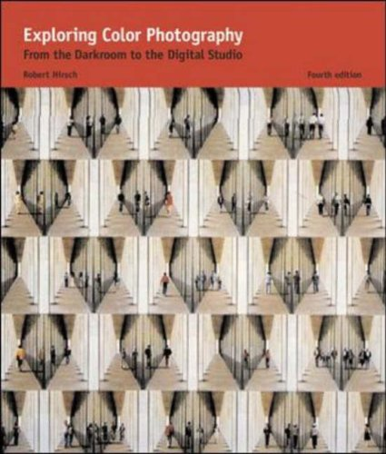 Exploring Color Photography  4th 2005 (Revised) 9780072407068 Front Cover