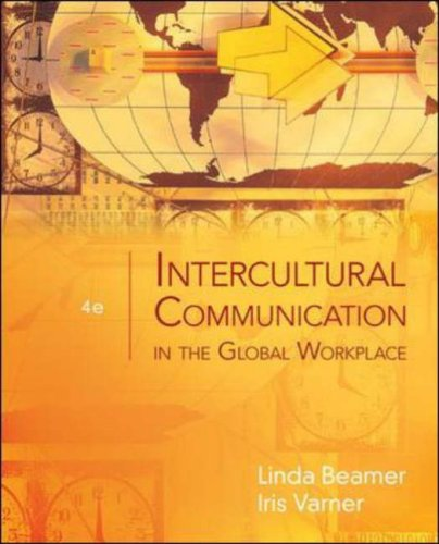 Intercultural Communication in the Global Workplace 4th 2008 (Revised) edition cover
