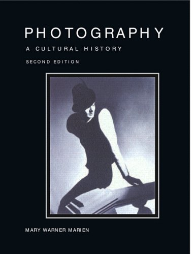 History of Photography; A Cultural Hisory  2nd 2007 (Revised) edition cover