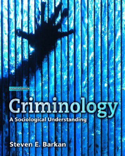 Criminology A Sociological Understanding 4th 2009 edition cover