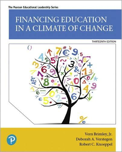 Financing Education in a Climate of Change:   2019 9780135180068 Front Cover
