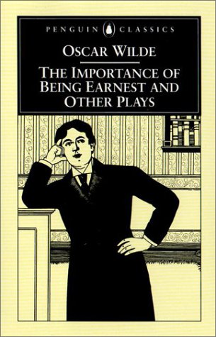 Importance of Being Earnest and Other Plays   2000 (Revised) edition cover