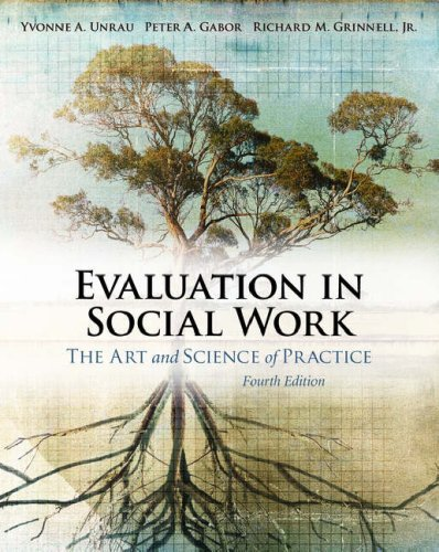 Evaluation in Social Work The Art and Science of Practice 4th 2006 (Revised) edition cover