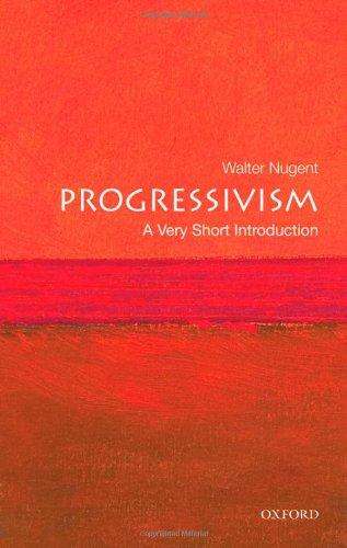 Progressivism   2010 9780195311068 Front Cover