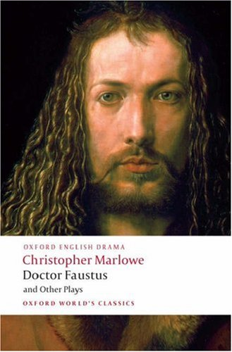 Doctor Faustus and Other Plays Doctor Faustus, A- and B-Texts; The Jew of Malta; Edward II  2008 edition cover
