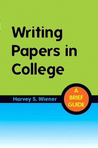 Writing Papers in College A Brief Guide  2012 9780205029068 Front Cover