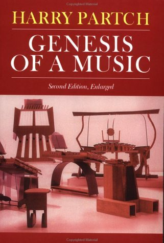 Genesis of a Music An Account of a Creative Work, Its Roots, and Its Fulfillments, Second Edition 2nd 1979 (Reprint) edition cover
