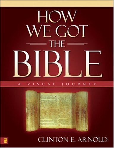 How We Got the Bible A Visual Journey  2007 edition cover