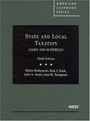 Cases and Materials on State and Local Taxation, 9th  9th 2010 (Revised) edition cover