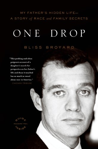 One Drop My Father's Hidden Life - A Story of Race and Family Secrets  2008 9780316008068 Front Cover