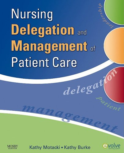Nursing Delegation and Management of Patient Care   2009 edition cover