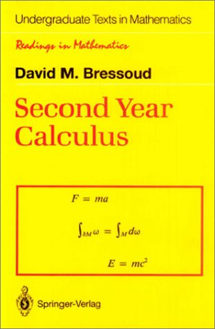 Second Year Calculus From Celestial Mechanics to Special Relativity  1991 (Reprint) edition cover